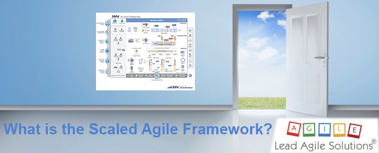 What is the Scaled Agile Framework® (SAFe®)?